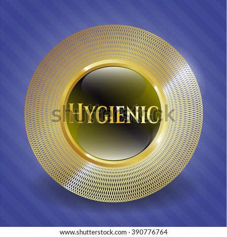 Hygienic golden badge or emblem