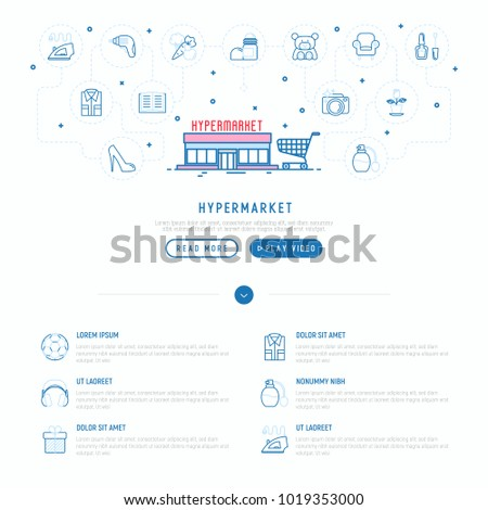 Hypermarket concept with thin line icons: apparel, sport equipment, electronics, perfumery, cosmetics, toys, food, appliances. Modern vector illustration, web page template.