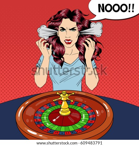 hysteric woman behind roulette