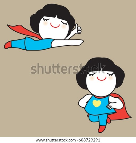 i am a super girl and i am here