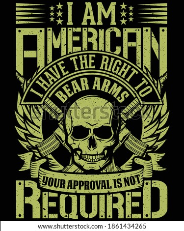 I am American I have the right to bear arms your approval is not required 2nd amendment t-shirt Photo stock ©