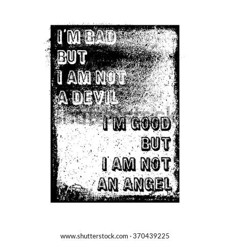 i am bad but i am not a devil i
