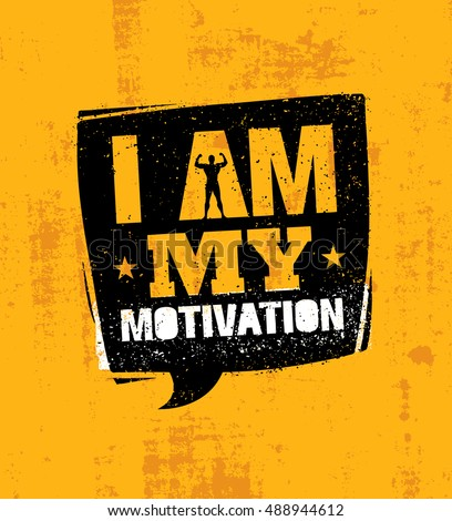 i am my motivation inspiring