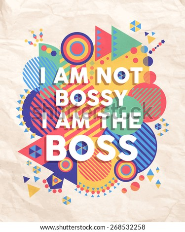 i am not a bossy boss colorful