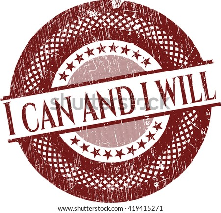I can and i will rubber grunge texture seal