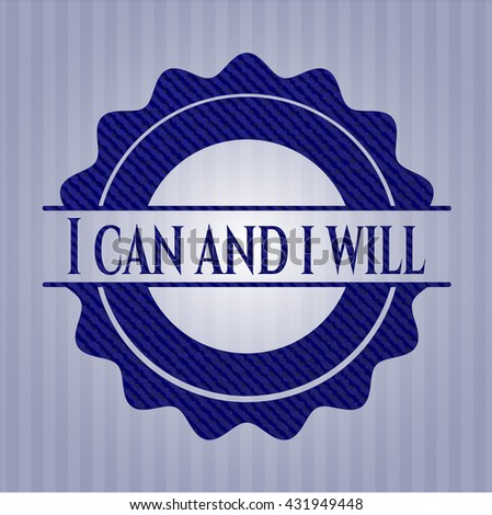 I can and i will with jean texture