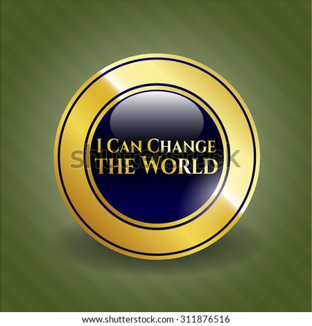 I Can Change the World shiny badge