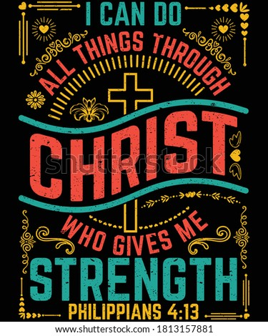 I can do all things through Christ who gives me strength Bible Verse T-Shirt Design Foto d'archivio ©
