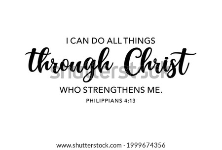 I can do all things through Christ who strengthens me. Bible verse. Inspirational quote. Religious poster. Faith banner Сток-фото ©