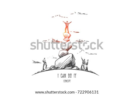 I can do it concept. Hand drawn man on top. Words I can do it isolated vector illustration.
