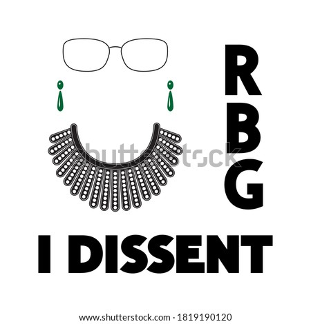 I Dissent, RBG, vector concept on white. Dissent collar, earrings, glasses and black lettering isolated.  Сток-фото ©
