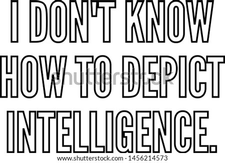 I do not know how to depict intelligence Foto stock ©