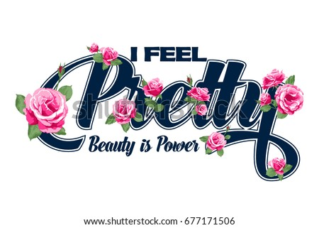i feel pretty vector t shirt...