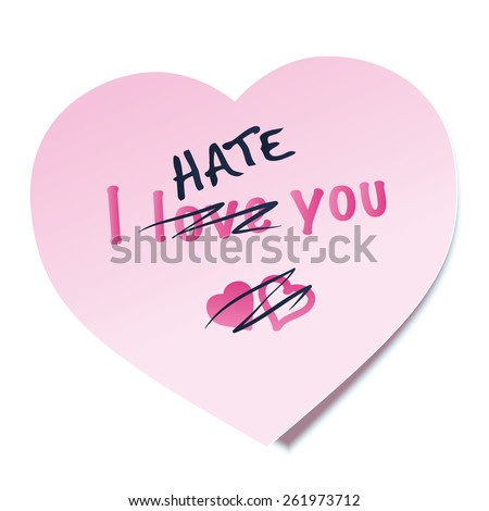 i hate you written on a heart