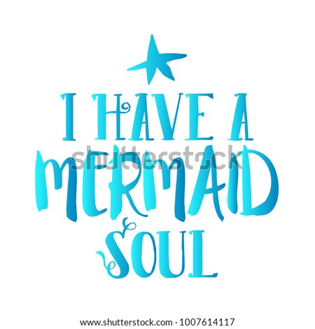 i have a mermaid soul quote