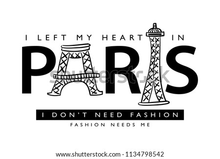 I left my heart in paris text and Eiffel tower drawing / Vector illustration design for t shirt graphics, slogan tees, fashion prints, posters, cards, stickers and other creative uses.