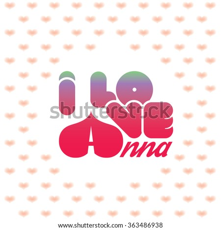 i love anna greeting card with