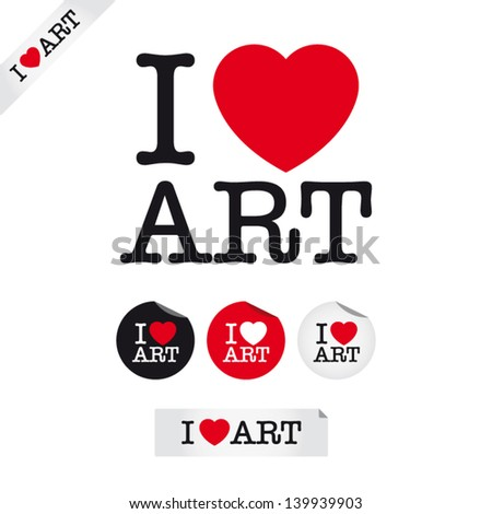 i love art, font type with signs, stickers and tags