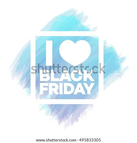 i love black friday banner for