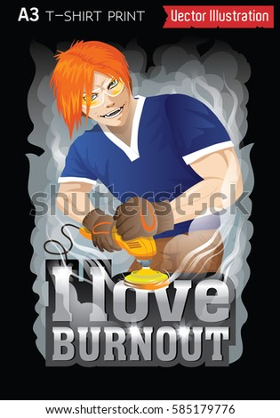 i love burnout a guy with a