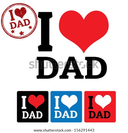 I love Dad sign and labels on white background, vector illustration