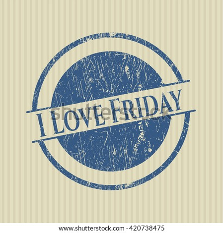 I Love Friday rubber stamp