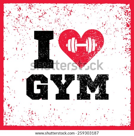 i love gym workout and fitness