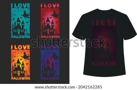 I love Halloween T_shirt Typography Design Vector