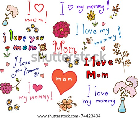 I love mom! set