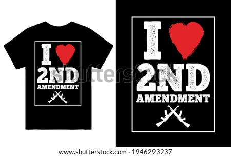 I love 2nd amendment - t shirt design vector Photo stock ©