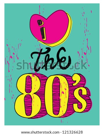 I love the 80's vector