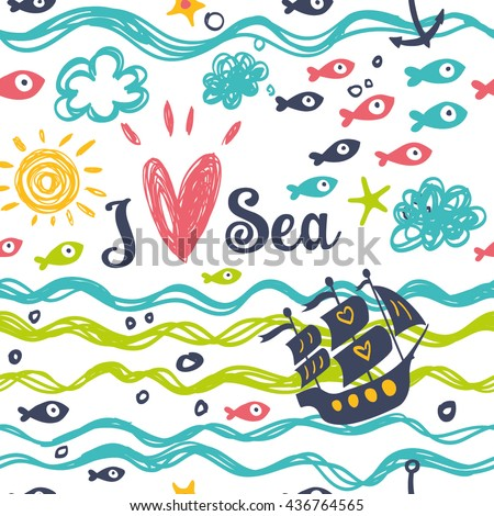 i love the sea summer and