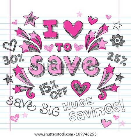 I Love to Save Sketchy Notebook Doodles Shopping Discount  Hand-Drawn Illustration Design Elements on Lined Sketchbook Paper Background