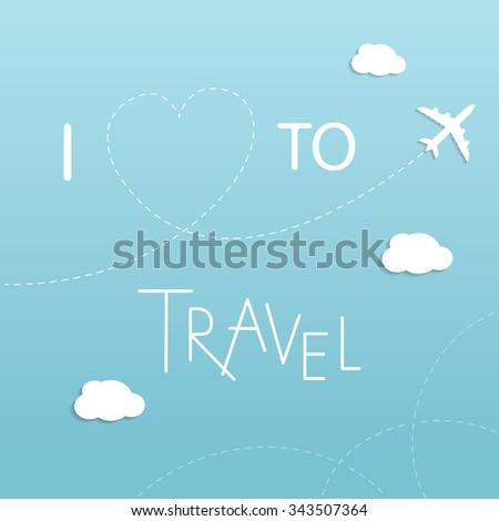 i love to travel  illustration