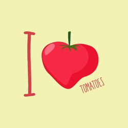 I love tomatoes. Heart of red tomato. Vector illustration