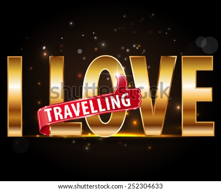 I love travel typographic design with thumbs up sign - vector eps10 #252304633