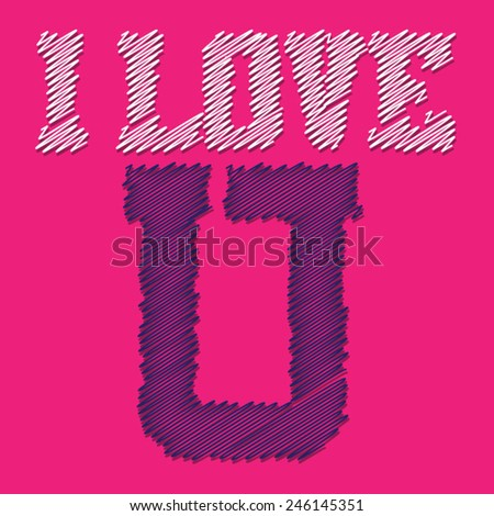 i love u typography  girl  t
