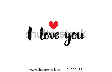 I love you beautiful lettering, text with red heart