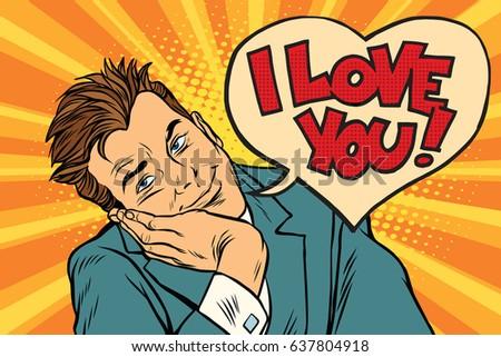 I love you businessman. Pop art retro vector illustration