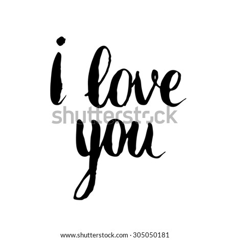 I love you card ink brush hand lettering modern I love you calligraphy