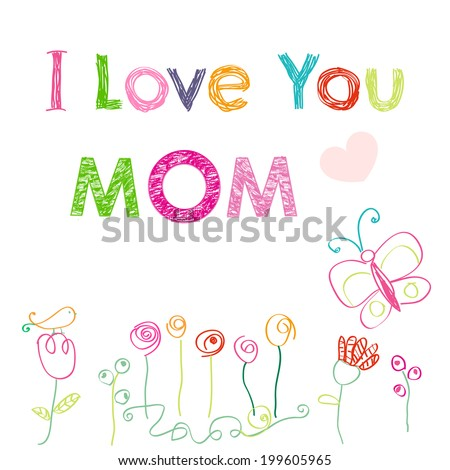 I Love You Mom Happy Mothers Day Card