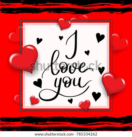 I love you template for banner or poster. Holiday lettering, greeting card with heart for Valentines day, wedding . Vector illustration