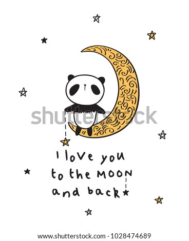 I love you to the moon. Greeting card with cute panda for Valentine's Day, Mother's Day, Father's Day, birthday, wedding. Vector illustration.