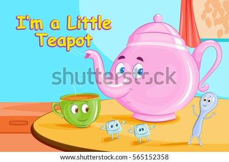 I'm A Little Teapot,Kids English Nursery Rhymes book illustration in vector Stock photo ©
