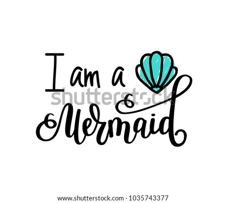 i m a mermaid vector lettering