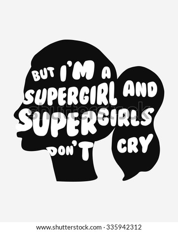 i'm a supergirl and supergirls