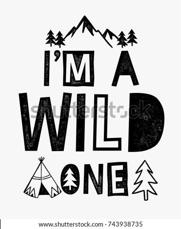 i'm a wild one slogan graphic