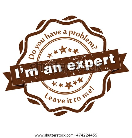 i'm an expert do you have a