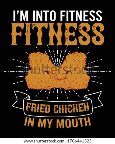I'm into fitness, Hot Crispy Fried Chicken T shirt Design vector illustration Stock fotó ©