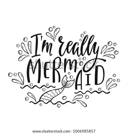 i'm really mermaid handwritten